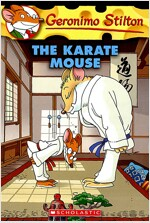 Geronimo Stilton #40: Karate Mouse (Paperback)