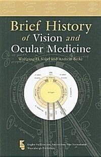Brief History of Vision and Ocular Medicine (Paperback)