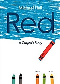 Red: A Crayons Story (Hardcover)