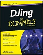 Djing for Dummies (Paperback, 3, Revised)