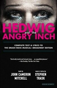 Hedwig and the Angry Inch (Paperback)