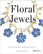 Floral Jewels: From the World's Leading Designers (Hardcover)