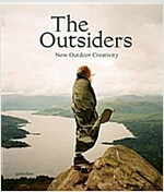 The Outsiders: The New Outdoor Creativity (Hardcover)