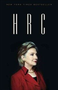 H R C: State Secrets and the Rebirth of Hillary Clinton (Paperback)