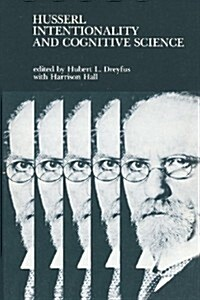 Husserl, Intentionality, and Cognitive Science (Paperback, Reprint)