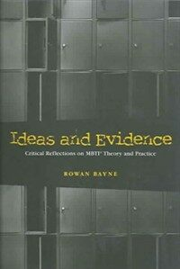 Ideas and evidence : critical reflections on MBTI theory and practice