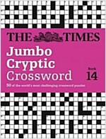 The Times Jumbo Cryptic Crossword Book 14 : 50 World-Famous Crossword Puzzles (Paperback)
