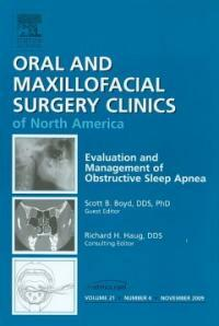 Evaluation and management of obstructive sleep apnea