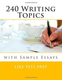 240 Writing Topics: With Sample Essays (Paperback)