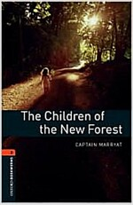 Oxford Bookworms Library: Level 2:: The Children of the New Forest (Paperback)