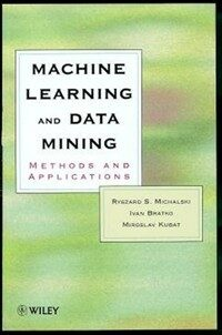 Machine learning and data mining : methods and applications