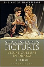 Shakespeare's Pictures : Visual Objects in the Drama (Hardcover)
