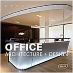 Office Architecture + Design (Hardcover)