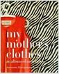 [중고] My Mother's Clothes (Hardcover)