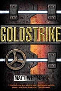 [중고] Goldstrike: A Thriller (Hardcover)