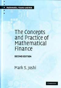 The concepts and practice of mathematical finance 2nd ed