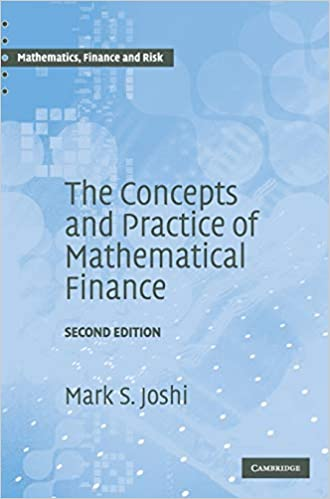 The Concepts and Practice of Mathematical Finance (Hardcover, 2nd Edition)
