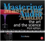 Mastering Audio : The Art and the Science (Paperback, 3 New edition)