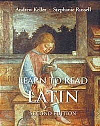 Learn to Read Latin, Second Edition: Textbook (Hardcover, 2, Revised)