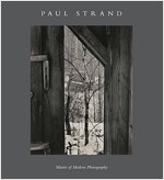 Paul Strand: Master of Modern Photography (Hardcover)