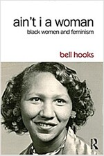 Ain't I a Woman : Black Women and Feminism (Paperback, 2 New edition)