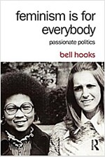 Feminism is for Everybody : Passionate Politics (Paperback, 2 Rev ed)