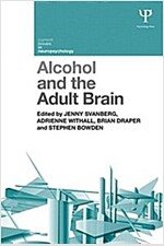 Alcohol and the Adult Brain (Paperback)