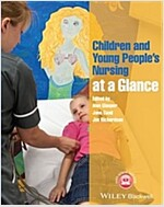 Children and Young People's Nursing at a Glance (Paperback)