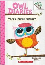 Owl Diaries #1 : Eva's Treetop Festival (Paperback)