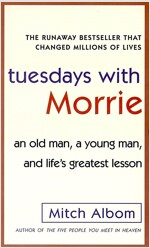 Tuesdays with Morrie (Mass Market Paperback, 미국판, Internantional)