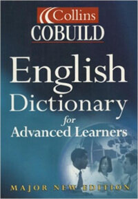 Collins Cobuild English Dictionary for Advanced Learners (Paperback, 3rd)