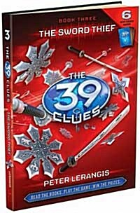 The Sword Thief (the 39 Clues, Book 3), Volume 3 (Hardcover)