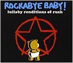 [중고] Rockabye Baby! Lullaby Renditions of Rush