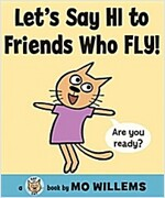 Let's Say Hi to Friends Who Fly! (Hardcover)