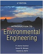 Introduction to Environmental Engineering: SI Edition (Paperback, 3)