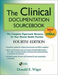 The clinical documentation sourcebook : the complete paperwork resource for your mental health practice 4th ed