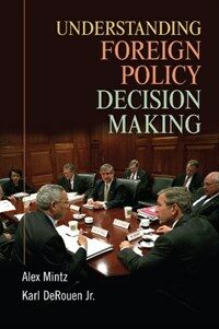 Understanding Foreign Policy Decision Making (Paperback)