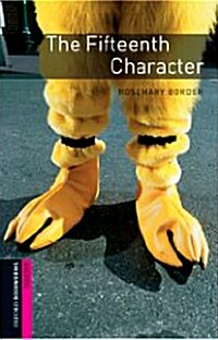 The Oxford Bookworms Library: Starter: The Fifteenth Character Audio CD Pack (Package)