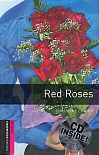 Oxford Bookworms Library: Starter Level:: Red Roses Audio CD pack (Package)