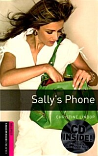 Oxford Bookworms Library: Starter Level:: Sallys Phone (Package)