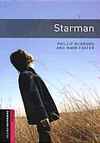 Oxford Bookworms Library: Starter Level:: Starman Audio CD pack (Package)