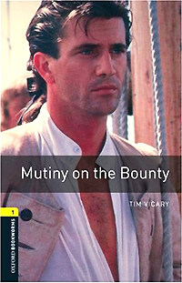 Oxford Bookworms Library: Level 1:: Mutiny on the Bounty (Paperback)