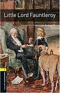 Oxford Bookworms Library: Level 1:: Little Lord Fauntleroy (Paperback)