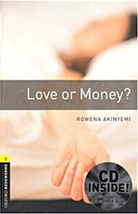 Oxford Bookworms Library: Level 1:: Love or Money? audio CD pack (Package)