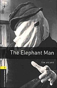Oxford Bookworms Library: Level 1: The Elephant Man (Package)