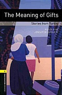 Oxford Bookworms Library: Level 1:: The Meaning of Gifts: Stories from Turkey audio CD pack (Package)