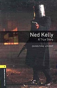 Oxford Bookworms Library: Level 1:: Ned Kelly: A True Story audio CD pack (Package)