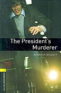 Oxford Bookworms Library: Level 1:: The Presidents Murderer audio CD pack (Package)