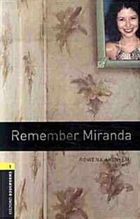 Oxford Bookworms Library: Level 1:: Remember Miranda (Paperback + MP3 Download, 3rd Edition)
