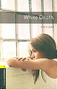 Oxford Bookworms Library: Level 1:: White Death audio CD pack (Package)